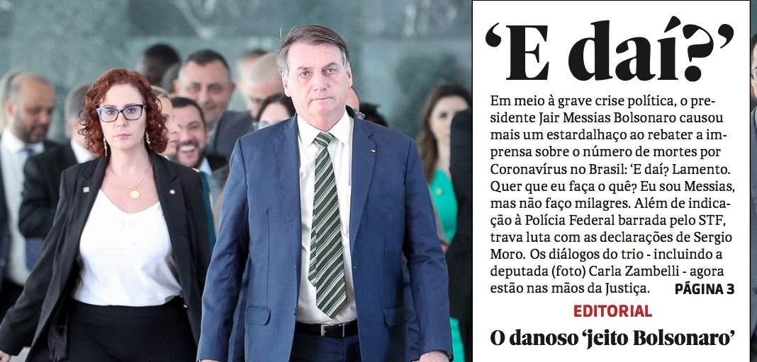 'E daí': o danoso 'jeito Bolsonaro' de ser