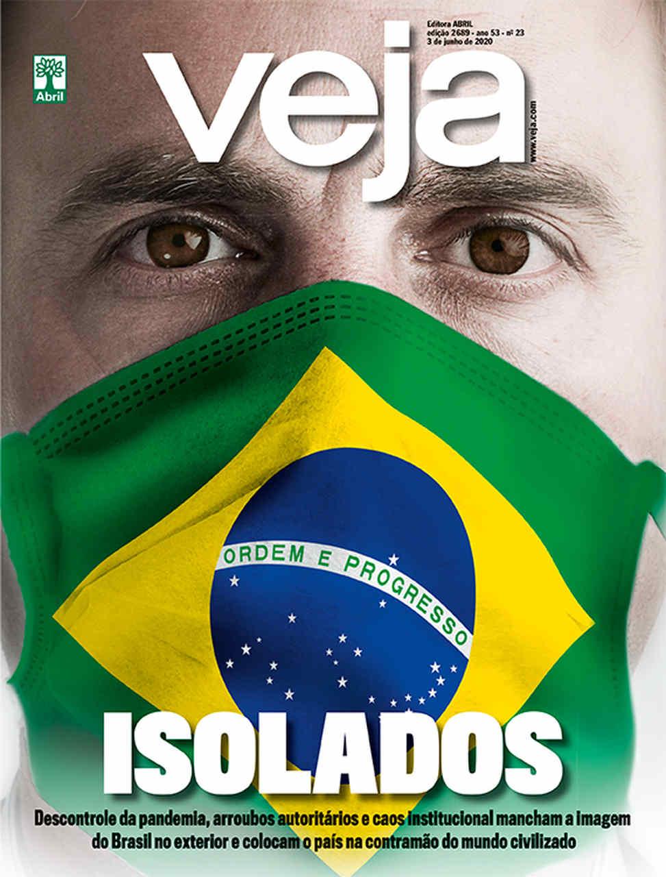 Capa das revistas da semana: Brasil vive crise de imagem com Coronavírus e Bolsonaro
