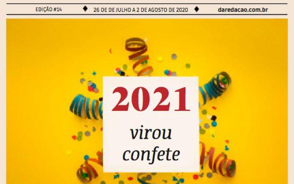 Nos vemos em… 2022: Carnaval virou confete